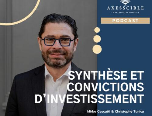 Synthèse et convictions d'investissement